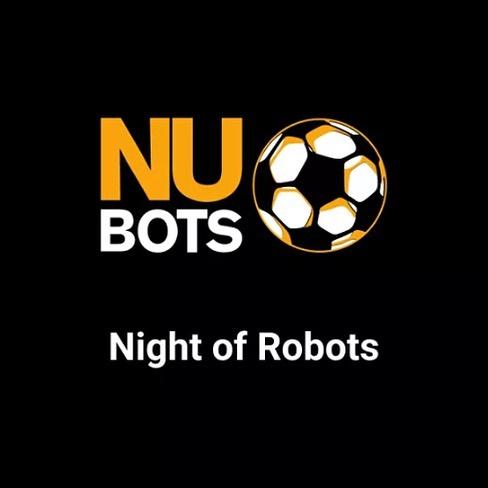 NUBots – Night of Robots